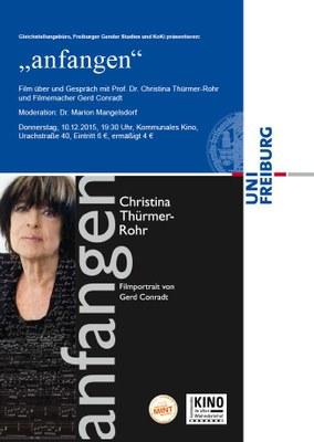 """""""anfangen"""" Film über und Gespräch mit Prof. Dr. Christina Thürmer-Rohr und Filmemacher Gerd Conradt / Do, 10.12.2015, 19:30 Uhr"""