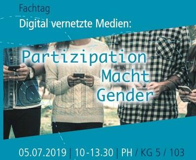 """Fachtag """"Digital vernetzte Medien: Partizpation, Macht, Gender"""" am 05. Juli 2019"""