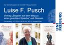 """!!!ACHTUNG!!! Veranstaltung muss leider wegen Krankheit kurzfristig abgesagt werden. Luise F. Pusch: Vortrag """"Auf dem Weg zu einer gerechten Sprache"""" und Glossen, Donnerstag, 4.12.2014, 18:30 Uhr, HS 3044"""